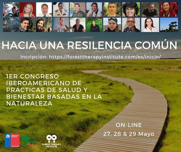 Primer Congreso Virtual Iberoamericano de Prácticas de Salud y Bienestar Basadas en la Naturaleza, bajo el lema: Hacia una Resiliencia Común.